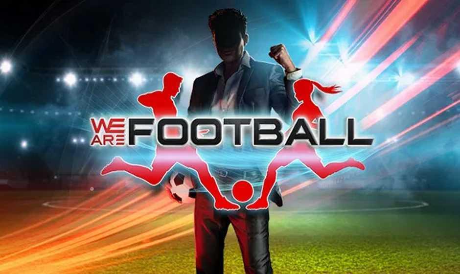 Recensione We Are Football: siamo tutti un po' allenatori