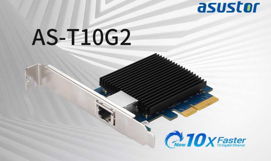 ASUSTOR annuncia la scheda di rete 10 GbE AS-T10G2