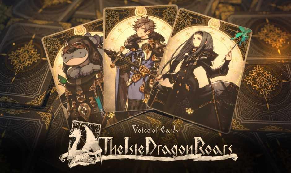 Voice of Cards: The Isle Dragon Roars è finalmente disponibile!